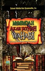MEMBEDAH AKAR FITNAH WAHABI