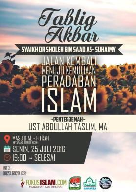 Jalan Kembali Menuju Kemuliaan Peradaban Islam